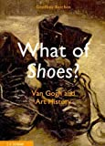 What of Shoes? Van Gogh and Art History (3865022189) by Batchen, Geoffrey