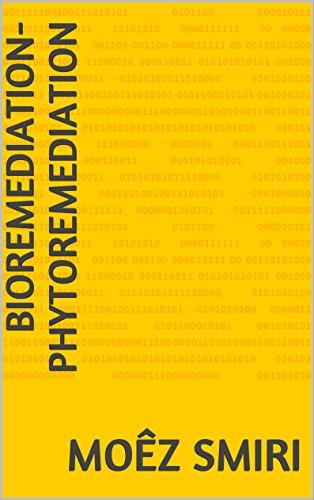 BIOREMEDIATION-PHYTOREMEDIATION