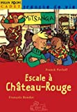 img - for Escale   Ch teau-Rouge book / textbook / text book