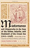 Misfortunes and Shipwrecks in the Seas of the Indies, Islands, and Mainland of the Ocean Sea (1513-1548): Book Fifty of the <I>General and Natural History of the Indies<I>