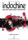 echange, troc Guillaume B.Decherf - Indochine