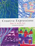 Creative Expressions: Say it with Art