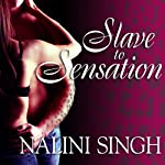 Slave to Sensation: Psy-Changeling Series, Book 1 | Nalini Singh