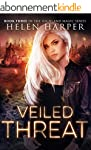 Veiled Threat (Highland Magic Book 3)...