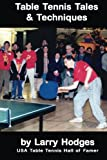 img - for Table Tennis Tales and Techniques book / textbook / text book