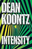 Dean Koontz Intensity