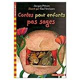 Contes pour Enfants pas Sages (French Edition)