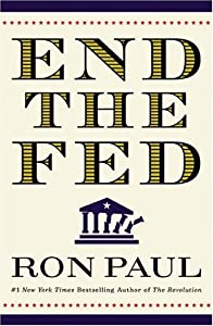 Cover of &quot;END THE FED&quot;