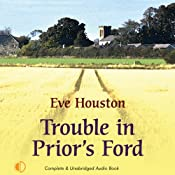 Trouble in Prior's Ford: Prior's Ford, Book 3 | [Evelyn Hood]