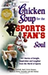 Chicken Soup for the Sports Fan's Sou...