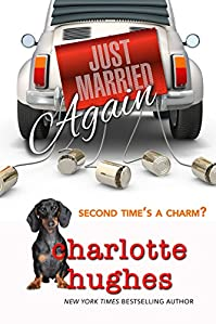 Just Married Again: A Romantic Comedy by Charlotte Hughes ebook deal