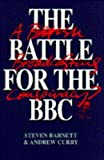 The Battle for the BBC: A British Broadcasting Conspiracy?