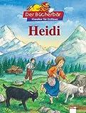 Heidi. Der Bücherbär: Klassiker für Erstleser
