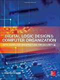 img - for Digital Logic Design and Computer Organization with Computer Architecture for Security book / textbook / text book