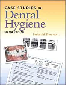 case studies in dental hygiene thomson Find 9780132913089 case studies in dental hygiene 3rd edition by thomson at over 30 bookstores buy, rent or sell.