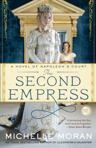 Image of The Second Empress: A Novel of Napoleon's Court (Napoleon's Court Novels)