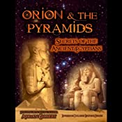 Orion and the Pyramids: Secrets of the Ancient Egyptians | [Adrian Gilbert]
