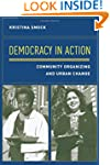 Democracy in Action: Community Organi...