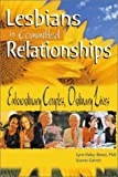 img - for Lesbians in Committed Relationships: Extraordinary Couples, Ordinary Lives by Lynn Haley-Banez (2002-10-01) book / textbook / text book