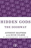 Hidden Gods: The Doorway (1448205166) by Masters, Anthony
