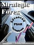 Strategic Forex - Advanced Psar Techn...