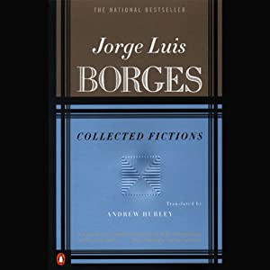 Collected Fictions | [Jorge Luis Borges, Andrew Hurley (translator)]