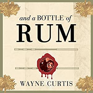 And a Bottle of Rum Audiobook