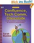 Confluence, Tech Comm, Chocolate: A W...