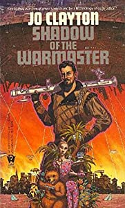 Shadow of the Warmaster (Diadem, Bk. 10) by Jo Clayton and Jody Lee