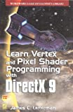 img - for Learn Vertex & Pixel Shader Programming with DirectX 9 book / textbook / text book