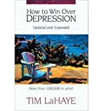 img - for [(How to Win Over Depression )] [Author: Tim F. LaHaye] [May-1996] book / textbook / text book