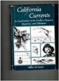 California Currents: An Exploration of the Ocean's Pleasures, Mysteries, and Dilemmas