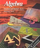 img - for Algebra: Structure and Method, Book 1 by Richard G. Brown, Mary P. Dolciani, Robert H. Sorgenfrey, William L. Cole(January 1, 2000) Hardcover book / textbook / text book