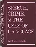 Speech, Crime, and the Uses of Language