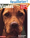 Vizslas: Everything About Purchase, C...