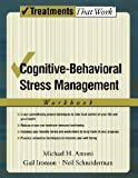 Gail Ironson Cognitive-Behavioral Stress Management: Workbook (Treatments That Work)