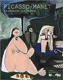 echange, troc Guy Cogeval, François Rouan, Laurence Madeline - Picasso/Manet Le Déjeuner sur l'herbe : L'album de l'exposition