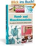 Hand- und Maschinenstiche: Das prakti...