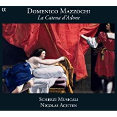 Mazzocchi: La Catena d'Adone