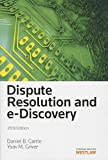 Dispute Resolution and E-Discovery