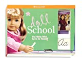 Doll School: For Girls Who Love to Teach! (American Girl)
