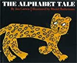 img - for By Jan Garten The Alphabet Tale [Library Binding] book / textbook / text book