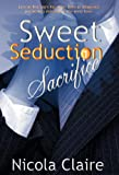 img - for Sweet Seduction Sacrifice book / textbook / text book