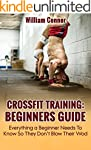 CrossFit Training: Beginners Guide: E...