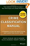 Crime Classification Manual: A Standa...