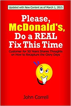 Please, McDonald's, Do A REAL Fix This Time: Customer For 50 Years Shares Thoughts On How To Recapture The Glory Days