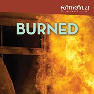 Burned: Faithgirlz! Boarding School Mysteries | [Kristi Holl]