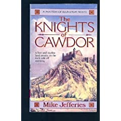 The Knights of Cawdor (Loremasters of Elundium) by Mike Jefferies