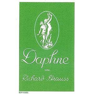 Daphne: Bukolische Tragödie in einem Aufzug von Joseph Gregor. op. 82. Textbuch/Libretto.