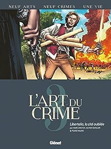 """Afficher """"L'art du crime n° 3<br /> Libertalia, la cité oubliée"""""""